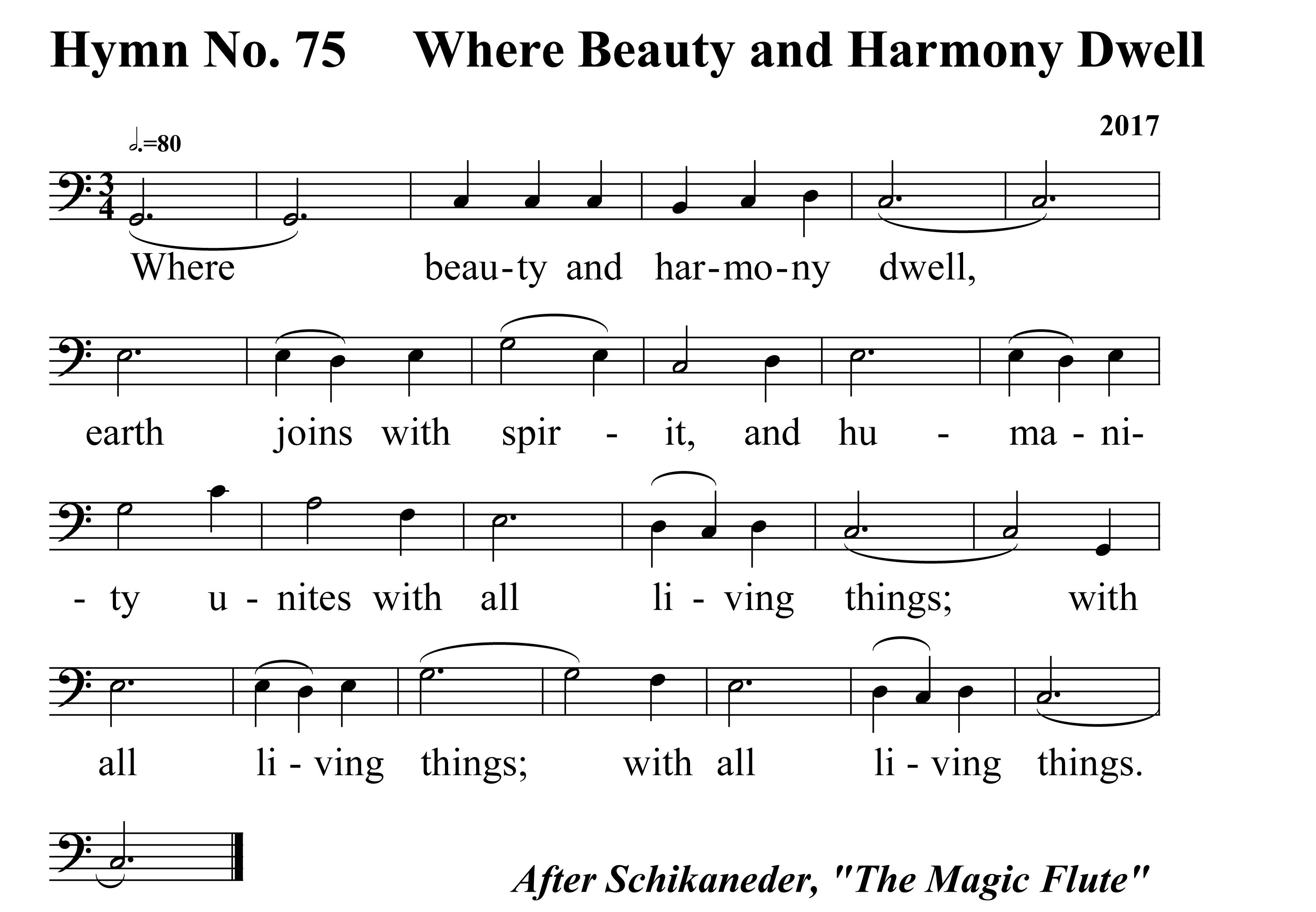Hymn No. 75 Where Beauty and Harmony Dwell