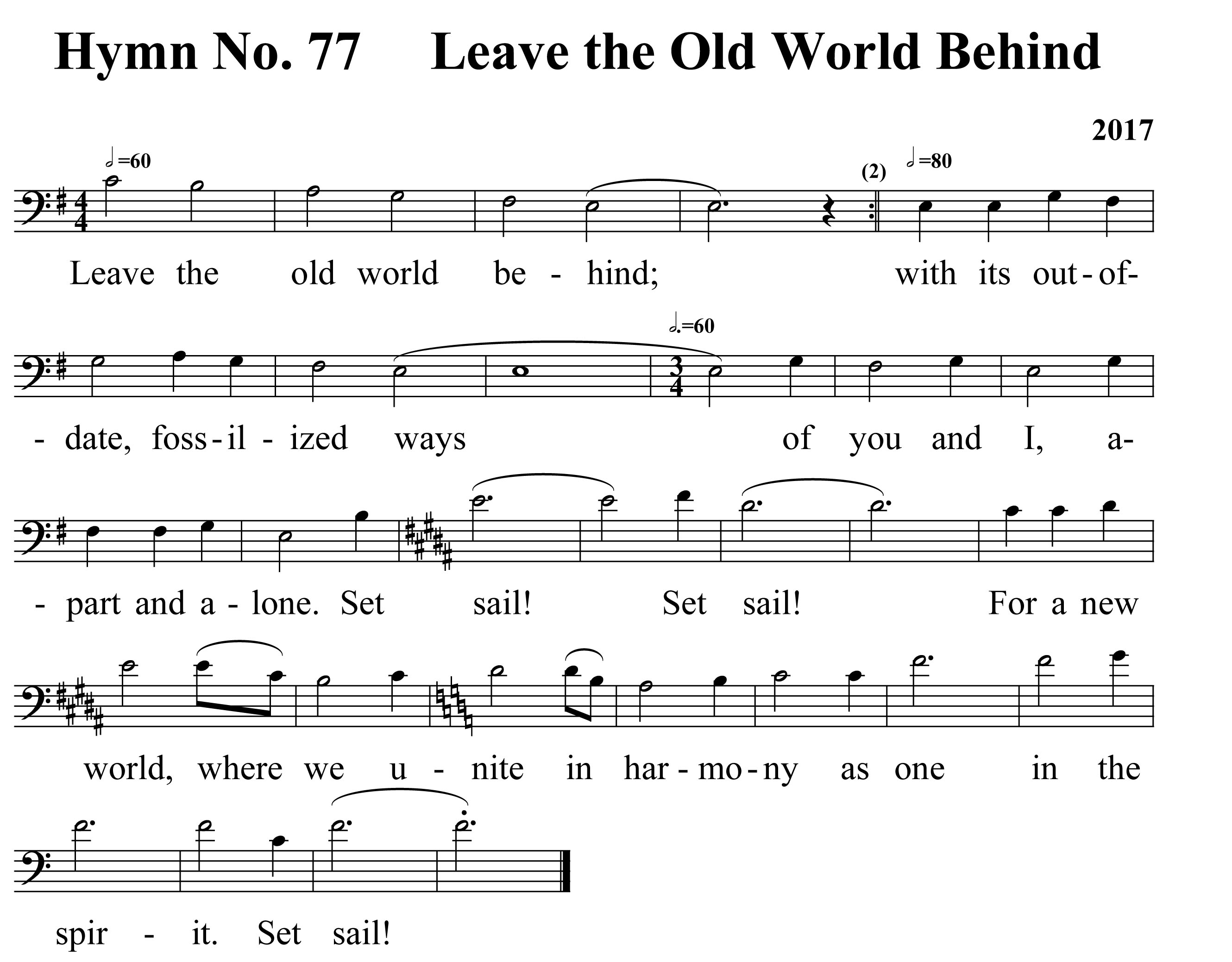 Hymn No. 77 Leave the old world behind