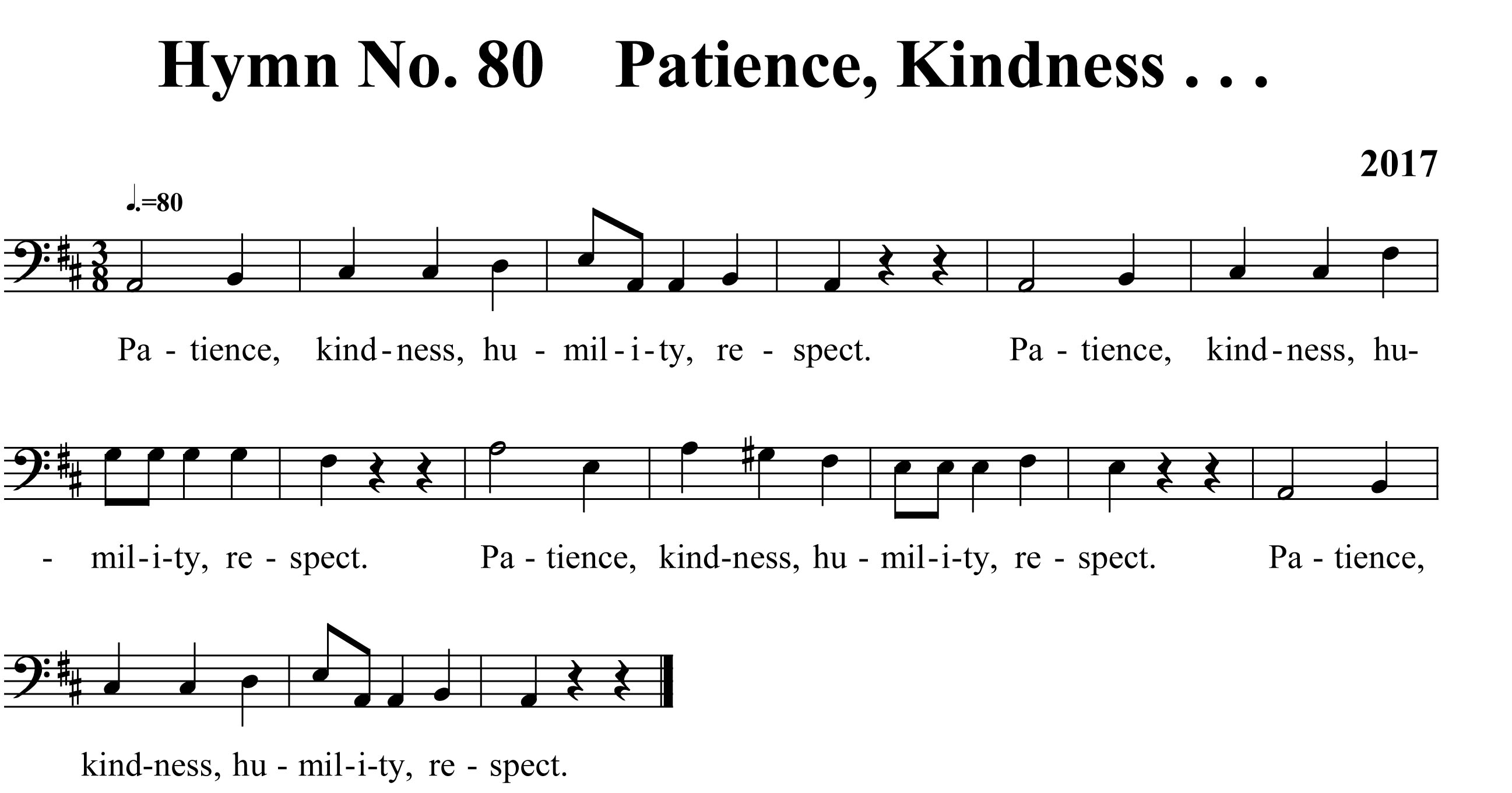 Hymn No. 80 Patience, Kindness . . .